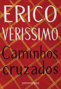 CAMINHOS CRUZADOS - VERISSIMO, ERICO