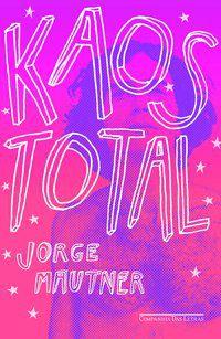 KAOS TOTAL - MAUTNER, JORGE