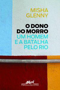 O DONO DO MORRO - GLENNY, MISHA