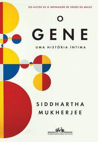 O GENE - MUKHERJEE, SIDDHARTHA