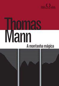 A MONTANHA MÁGICA - MANN, THOMAS