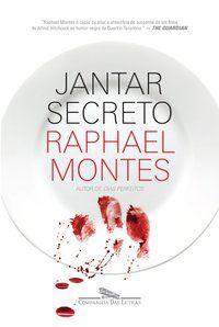 JANTAR SECRETO - MONTES, RAPHAEL