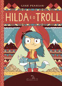 HILDA E O TROLL - PEARSON, LUKE