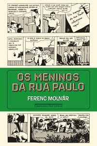 OS MENINOS DA RUA PAULO - MOLNÁR, FERENC