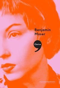CLARICE, - MOSER, BENJAMIN