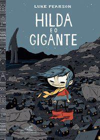 HILDA E O GIGANTE - PEARSON, LUKE