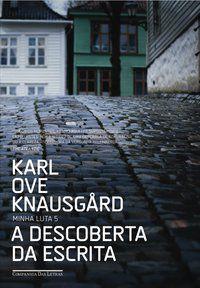 A DESCOBERTA DA ESCRITA - VOL. 5 - KNAUSGÅRD, KARL OVE