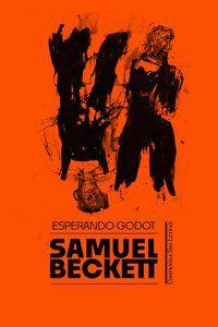 ESPERANDO GODOT - BECKETT, SAMUEL