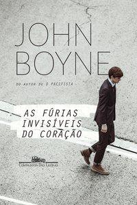 AS FÚRIAS INVISÍVEIS DO CORAÇÃO - BOYNE, JOHN