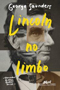 LINCOLN NO LIMBO - SAUNDERS, GEORGE