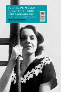 CORAL E OUTROS POEMAS - ANDRESEN, SOPHIA DE MELLO BREYNER