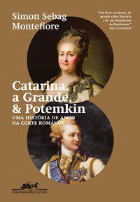 CATARINA, A GRANDE, & POTEMKIN - SEBAG MONTEFIORE, SIMON
