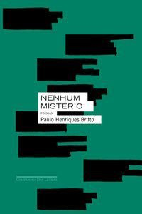 NENHUM MISTÉRIO - BRITTO, PAULO HENRIQUES