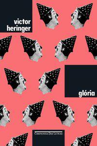 GLÓRIA (NOVA EDIÇÃO) - HERINGER, VICTOR