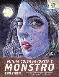 MINHA COISA FAVORITA É MONSTRO - LIVRO 1 - FERRIS, EMIL