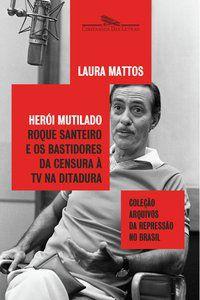 HERÓI MUTILADO - MATTOS, LAURA