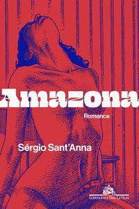 AMAZONA - SANT'ANNA, SÉRGIO