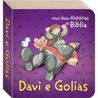 AS MAIS BELAS HISTÓRIAS DA BÍBLIA: DAVI E GOLIAS - TODOLIVRO LTDA.