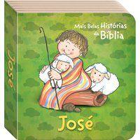 AS MAIS BELAS HISTÓRIAS DA BÍBLIA: JOSÉ - TODOLIVRO LTDA.