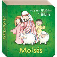 AS MAIS BELAS HISTÓRIAS DA BÍBLIA: MOISÉS - TODOLIVRO LTDA.