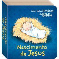 AS MAIS BELAS HISTÓRIAS DA BÍBLIA: NASCIMENTO DE JESUS - TODOLIVRO LTDA.
