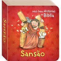 AS MAIS BELAS HISTÓRIAS DA BÍBLIA: SANSÃO - TODOLIVRO LTDA.