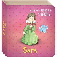 AS MAIS BELAS HISTÓRIAS DA BÍBLIA: SARA - TODOLIVRO LTDA.