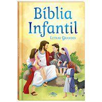 BÍBLIA INFANTIL (LETRAS GRANDES) - TODOLIVRO LTDA.