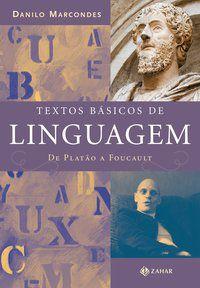TEXTOS BÁSICOS DE LINGUAGEM - MARCONDES, DANILO