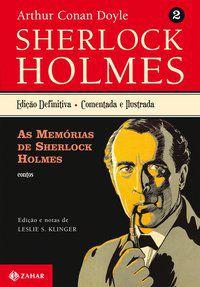 AS MEMÓRIAS DE SHERLOCK HOLMES - VOL. 2 - DOYLE, ARTHUR CONAN