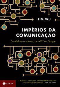 IMPÉRIOS DA COMUNICAÇÃO - WU, TIM