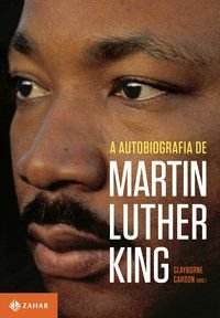 A AUTOBIOGRAFIA DE MARTIN LUTHER KING - LUTHER KING, MARTIN