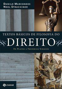 TEXTOS BÁSICOS DE FILOSOFIA DO DIREITO - MARCONDES, DANILO