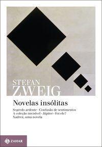 NOVELAS INSÓLITAS - ZWEIG, STEFAN