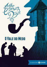 O VALE DO MEDO: EDIÇÃO BOLSO DE LUXO (CLÁSSICOS ZAHAR) - DOYLE, ARTHUR CONAN