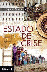 ESTADO DE CRISE - BAUMAN, ZYGMUNT