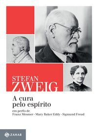 A CURA PELO ESPÍRITO - ZWEIG, STEFAN