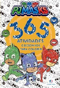 PJ MASKS - 365 ATIVIDADES E DESENHOS PARA COLORIR - CULTURAL, CIRANDA
