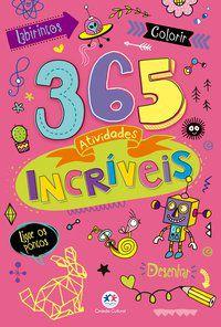 365 ATIVIDADES INCRÍVEIS - CIRANDA CULTURAL