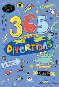 365 ATIVIDADES DIVERTIDAS - CULTURAL, CIRANDA