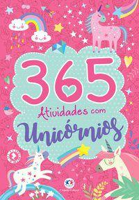 365 ATIVIDADES COM UNICÓRNIOS - CULTURAL, CIRANDA