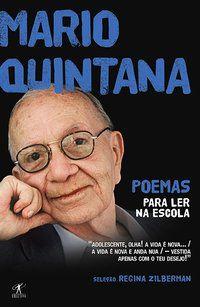 POEMAS PARA LER NA ESCOLA - MÁRIO QUINTANA - QUINTANA, MÁRIO