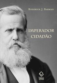 IMPERADOR CIDADÃO - BARMAN, RODERICK J.