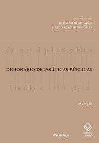 DICIONÁRIO DE POLÍTICAS PÚBLICAS - 2ª EDIÇÃO -