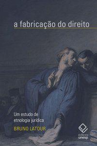 FABRICACAO DO DIREITO, A -