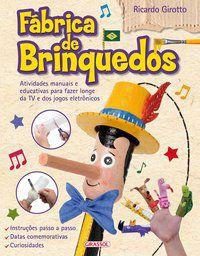 FÁBRICA DE BRINQUEDOS - GIROTTO, RICARDO