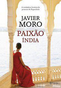 PAIXÃO ÍNDIA 4º EDIÇÃO - MORO, JAVIER
