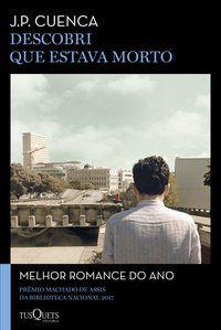 DESCOBRI QUE ESTAVA MORTO - CUENCA, JOÃO PAULO