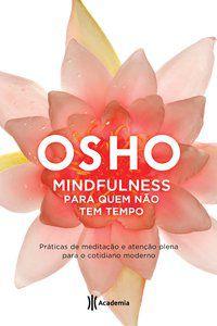 MINDFULNESS - OSHO