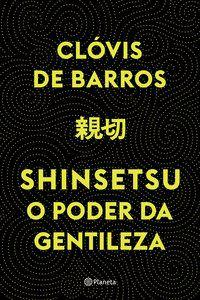 SHINSETSU - BARROS, CLÓVIS DE